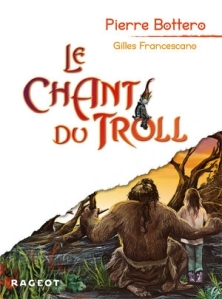Pierre Bottero & Gilles Francescano